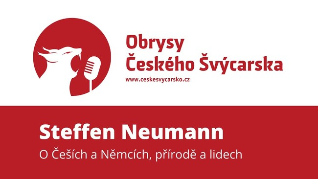 Obrysy Českého Švýcarska #12 Steffen Neumann, o vztazích Čechů a Němců, přírodě a lidech